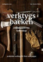 Jan-Gustav Björk, Verktygsbacken – Ett magasin om faderskap