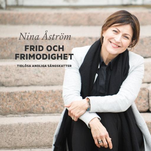 Nina Åström, Frid & Frimodighet (CD)