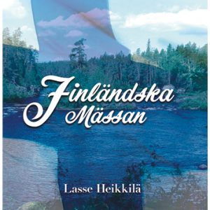 Lasse Heikkilä, Finländska mässan