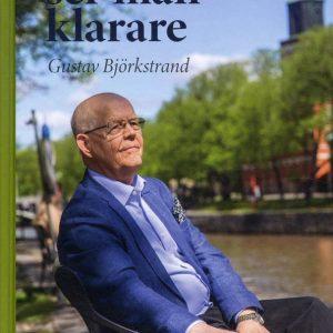 Gustav Björkstrand: På avstånd ser man klarare